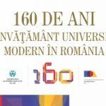 Image for 160 de ani de învățământ universitar modern în România